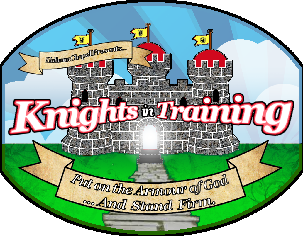 Knights in Training- Put on the Armour of God